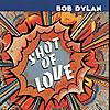 Bob_dylan__shot_of_love